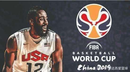 哈登不参加篮球世界杯 美国世界杯参加球员名单